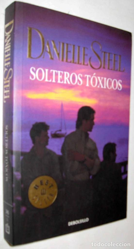 solteros toxicos danielle steel
