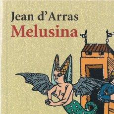Libros de segunda mano: JEAN D'ARRAS : MELUSINA. (TRADUCCIÓN Y PRÓLOGO DE CARLOS ALVAR. ALIANZA ED, BOLSILLO, 1999) . Lote 143591354
