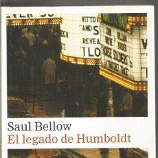 Libros de segunda mano: SAUL BELLOW. EL LEGADO DE HUMBOLDT. GALAXIA GUTENBERB CIRCULO DE LECTORES. Lote 143829742