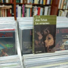 Libros de segunda mano: LAS CORRUPCIONES. JESÚS TORBADO. Lote 143855286
