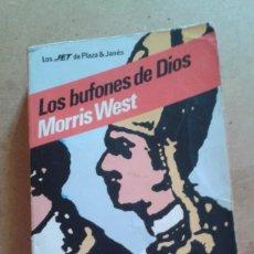 Libros de segunda mano: LOS BUFONES DE DIOS DE MORRIS WEST. Lote 143877006