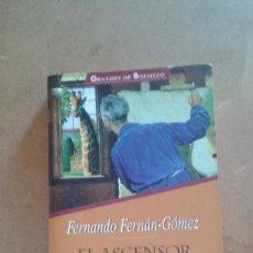 Libros de segunda mano: EL ASCENSOR DE LOS BORRACHOS DE FERNANDO FERNAN GOMEZ. Lote 143878018