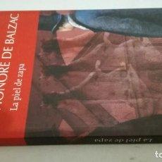 Libros de segunda mano: LA PIEL DE ZAPA / HONORE DE BALZAC / LOSADA. Lote 194249043