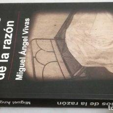 Libros de segunda mano: LOS SUEÑOS DE LA RAZON / MIGUEL ANGEL VIVAS / HERA EDICIONES. Lote 263195415