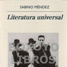 Libros de segunda mano: MÉNDEZ, SABINO. LITERATURA UNIVERSAL. Lote 143951820