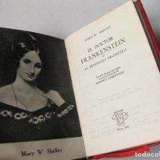 Libros de segunda mano: COLECCIÓN CRISOL Nº 265 - EL DOCTOR FRANKENSTEIN - MARY W. SHELLEY - 1964 4ª EDICIÓN. Lote 144013854