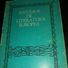 Libros de segunda mano: ESTUDIOS DE LITERATURA EUROPEA. AUTOR: ANTONIO PRIETO. Lote 144168782