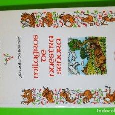 Libros de segunda mano: MILAGROS DE NUESTRA SEÑORA POR GONZALO DE BERCEO. Lote 194898757