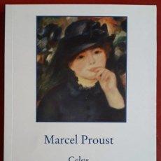 Libros de segunda mano: MARCEL PROUST . CELOS . GADIR. Lote 144469422