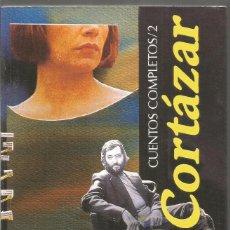 Libros de segunda mano: JULIO CORTAZAR. CUENTOS COMPLETOS 2. ALFAGUARA.. Lote 144474906