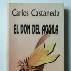 Libros de segunda mano: EL DON DEL AGUILA - CARLOS CASTANEDA - ED GAIA 1998 . Lote 144500686