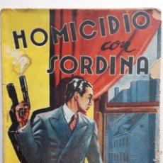 Libros de segunda mano: HOMICIDIO CON SORDINA. (CHARLES ROBERT DUMAS), 1943. Lote 144584578
