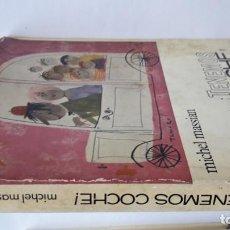 Libros de segunda mano: TENEMOS COCHE. (MICHEL MASSIAN). Lote 144586846