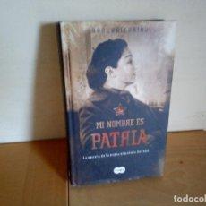 Libri di seconda mano: MI NOMBRE ES PATRIA LA NOVELA DE LA ESPIA ESPAÑOLA DEL KGB. Lote 144594230