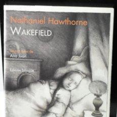 Libros de segunda mano: WAKEFIELD. HAWTHORNE, NATHANIEL. Lote 144599962