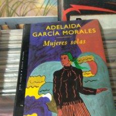 Libros de segunda mano - adelaida Garcia Morales Mujeres Solas - 144687093