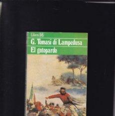 Libros de segunda mano: G. TOMASI DI LAMPEDUSA - EL GATOPARDO - EDITORIAL ARGOS VERGARA 1980. Lote 144937934