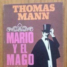 Libros de segunda mano: MARIO Y EL MAGO. THOMAS MANN. Lote 144962166