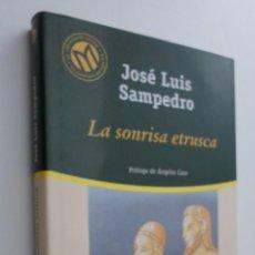 Libros de segunda mano: LA SONRISA ETRUSCA - SAMPEDRO, JOSÉ LUIS. Lote 145031613
