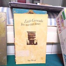 Libros de segunda mano: CERNUDA. TRES NARRACIONES. SEIX BARRAL 1974. Lote 145206698