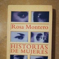 Libros de segunda mano: HISTORIAS DE MUJERES (ROSA MONTERO) ALFAGUARA. Lote 145356326