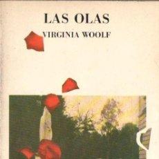 Libros de segunda mano: VIRGINIA WOOLF : LAS OLAS (LUMEN, 1977). Lote 145371206