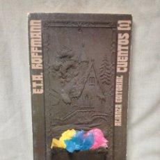 Libros de segunda mano: LIBRO ... CUENTOS (1) ... E.T.A. HOFFMAN. Lote 145427493