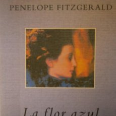 Libros de segunda mano: LA FLOR AZUL PENELOPE FITZGERALD MONDADORI 1998 . Lote 145487338