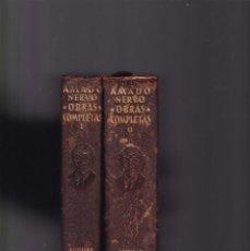Libros de segunda mano: AMADO NERVO - OBRAS COMPLETAS - EDITORIAL AGUILAR 1955 / 1956. Lote 146022086