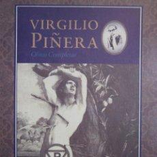 Libros de segunda mano: LA CARNE DE RENE CENTENARIO EDICION DEL CENTENARIO OBRAS COMPLETAS VIRGILIO PIÑERA 1998 . Lote 146030874