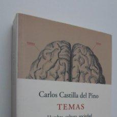 Libros de segunda mano: TEMAS (HOMBRE, CULTURA, SOCIEDAD) - CASTILLA DEL PINO, CARLOS. Lote 146055649