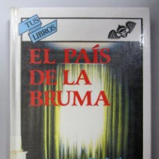Libros de segunda mano: EL PAÍS DE LA BRUMA. SIR ARTHUR CONAN DOYLE. ED. ANAYA 1996. TAPA DURA. ILUSTRADO. 267 PÁGINAS. Lote 146117070