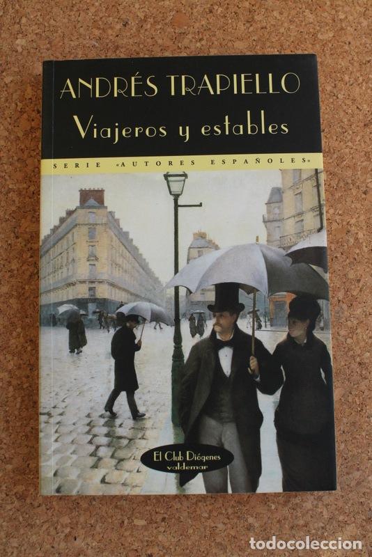 VIAJEROS ESTABLES. TRAPIELLO (ANDRÉS) MADRID, VALDEMAR, EL CLUB DIÓGENES, 1998. (Libros de Segunda Mano (posteriores a 1936) - Literatura - Narrativa - Otros)