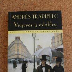 Libros de segunda mano: VIAJEROS ESTABLES. TRAPIELLO (ANDRÉS) MADRID, VALDEMAR, EL CLUB DIÓGENES, 1998.. Lote 146241274