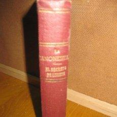 Libros de segunda mano: LA CANONESITA 1940 - EL SECRETO DE LUZETTE 1942 . M. DELLY. COLECCION PUEYO Nº 17 Y 45. . Lote 146512130