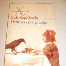 Libros de segunda mano: LUIS SEPÚLVEDA. HISTORIAS MARGINALES. SEIX BARRAL 2000 155 PÁGINAS TAPA BLANDA (ESTADO NORMAL). Lote 146573698