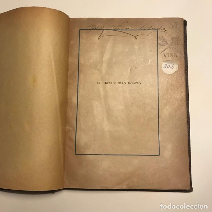 Libros de segunda mano: EL TRESOR DELS POBRES DE R. SURIÑACH SENTIÉS, 1921 autografo numerado - Foto 6 - 146832034