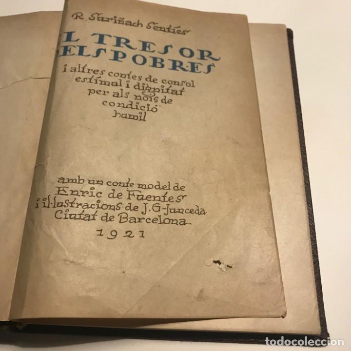 Libros de segunda mano: EL TRESOR DELS POBRES DE R. SURIÑACH SENTIÉS, 1921 autografo numerado - Foto 5 - 146832034