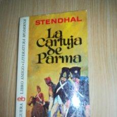 Libros de segunda mano: LA CARTUJA DE PARMA - STENDHAL EDICION 1976 BRUGUERA. Lote 146981456