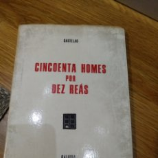 Libros de segunda mano: CINCOENTA HOMES POR DIEZ REAS, CASTELAO. Lote 147072685