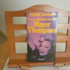 Libros de segunda mano: NUEVOS COMENTARIOS DEL MAYOR THOMPSON (PIERRE DANINOS) 1975. Lote 147368458