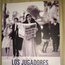 Libros de segunda mano: LOS JUGADORES CARLOS FORTEA NOCTURNA EDICIONES. Lote 147493198