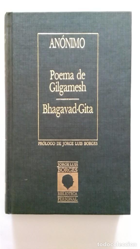 POEMA DE GILGAMESH; BHAGAVAD-GITA. BORGES (Libros de Segunda Mano (posteriores a 1936) - Literatura - Narrativa - Otros)