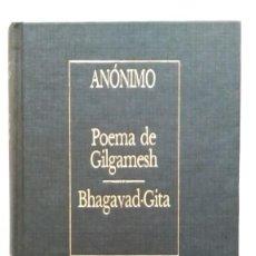 Libros de segunda mano: POEMA DE GILGAMESH; BHAGAVAD-GITA. BORGES. Lote 147698850