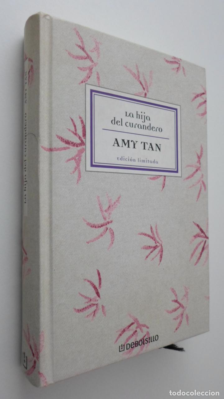 LA HIJA DEL CURANDERO - TAN, AMY (Libros de Segunda Mano (posteriores a 1936) - Literatura - Narrativa - Otros)