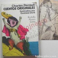 Libros de segunda mano: CHARLES PERRAULT CUENTOS ORIGINALES ILUSTRADOS POR GUSTAVE DORÉ LIBRO CAPERUCITA ROJA BARBA AZUL ETC. Lote 147899702