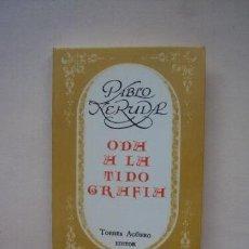 Libros de segunda mano: PABLO NERUDA - ODA A LA TIPOGRAFÍA - EDICION MINIATURA FUERA DE COMERCIO. Lote 147913842
