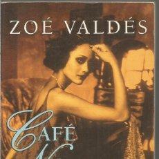 Libros de segunda mano: ZOE VALDES. CAFE NOSTALGIA. PLANETA BOOKET. Lote 148099658