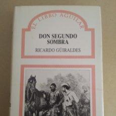 Libros de segunda mano: DON SEGUNDO SOMBRA/RICARDO GURALDES. Lote 148185209