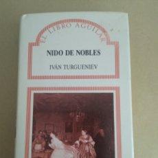 Libros de segunda mano: NIDO DE NOBLES/IVAN TURGENIEV. Lote 148185405